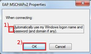 Remove the check in Automatically use my Windows logon name and password box, then click on OK ... again click on OK in Protected EAP Properties window...